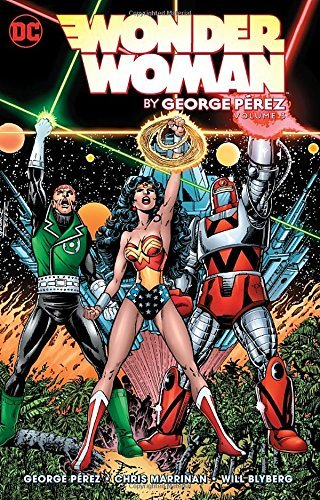 George Perez Wonder Woman By George Perez Vol. 3