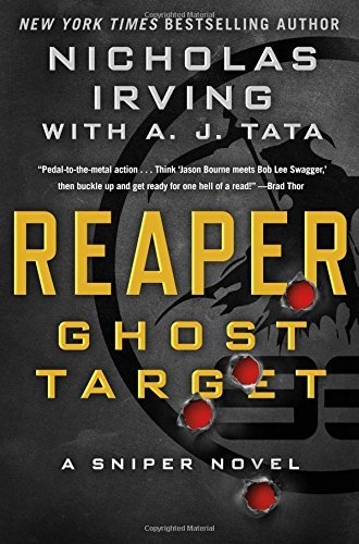 Nicholas Irving Reaper Ghost Target A Sniper Novel