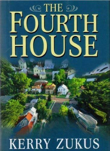 Kerry Zukus Fourth House The