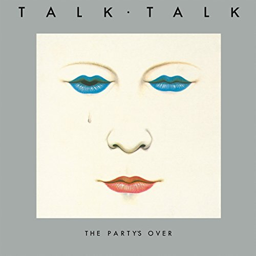 Talk Talk The Party's Over