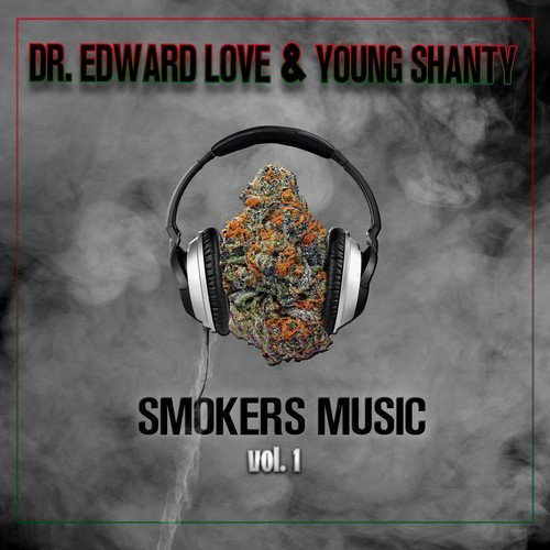 Dr. Edward Love Young Shanty Smokers Music Vol. 1