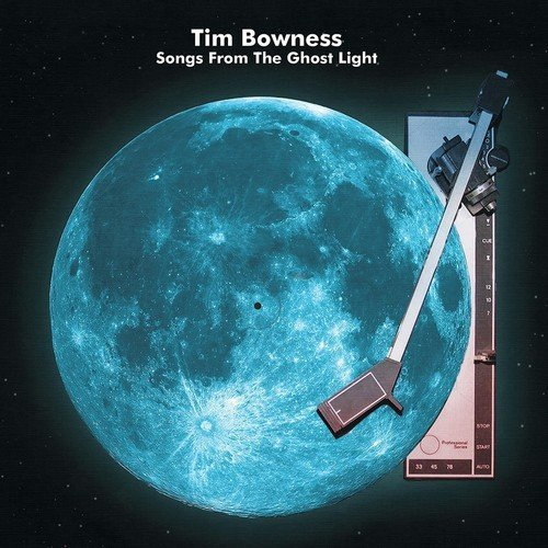 Tim Bowness Songs From The Ghost Light