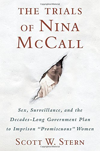 scott-w-stern-the-trials-of-nina-mccall-sex-surveillance-and-the-decades-long-governmen