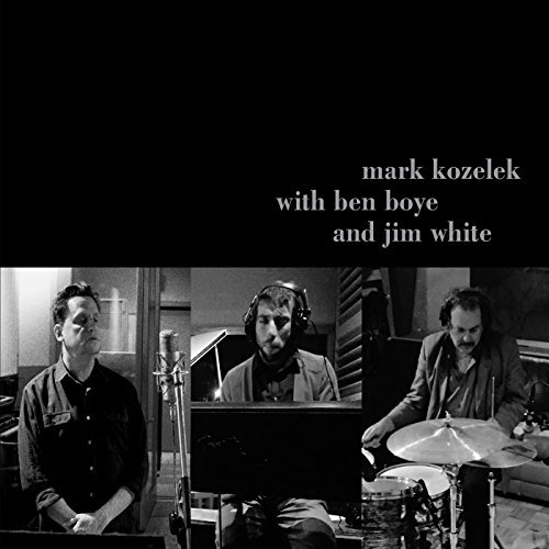 Kozelek Mark Boye Ben Whit Mark Kozelek With Ben Boye And