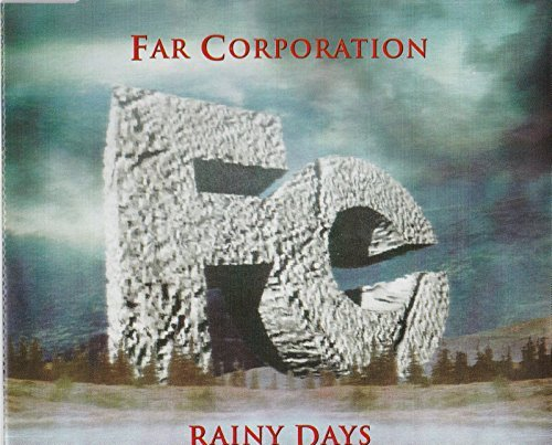 Far Corporation Rainy Days