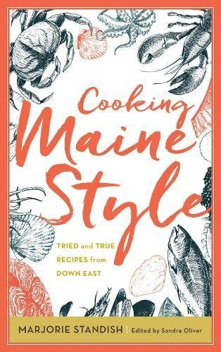sandra-oliver-cooking-maine-style-tried-and-true-recipes-from-down-east