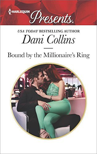 Dani Collins Bound By The Millionaire's Ring Original