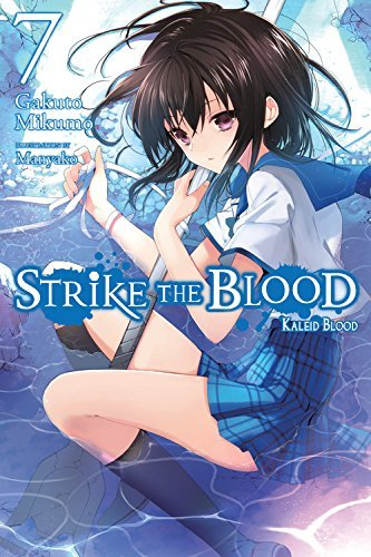 Gakuto Mikumo Strike The Blood Vol. 7 (light Novel) Kaleid Blood