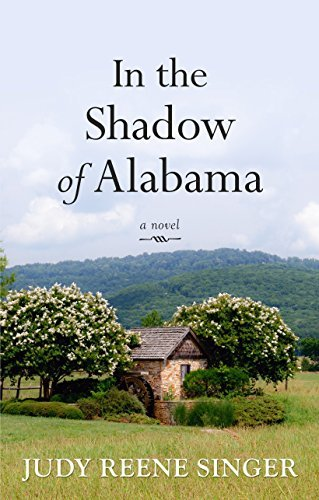 Judy Reene Singer In The Shadow Of Alabama Large Print