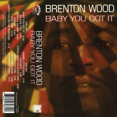 Brenton Wood Baby You Got It Cassette Store Day 2017