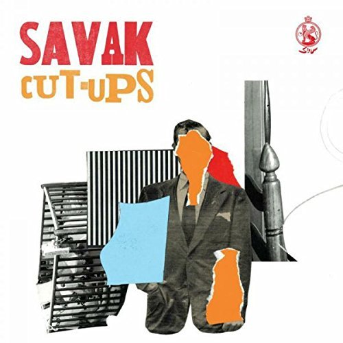 Savak Cut Ups