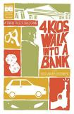 Matthew Rosenberg 4 Kids Walk Into A Bank Tp