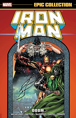 David Michelinie Iron Man Epic Collection Doom