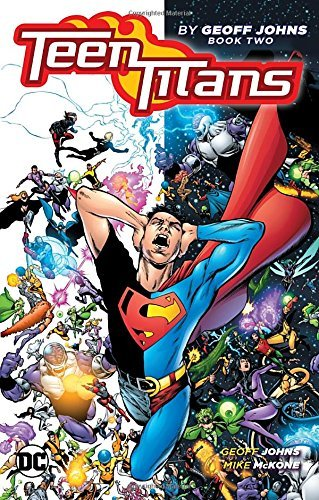 Geoff Johns Teen Titans By Geoff Johns Book Two