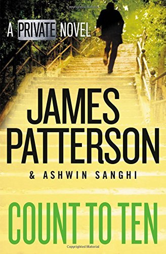James Patterson Count To Ten A Private Novel
