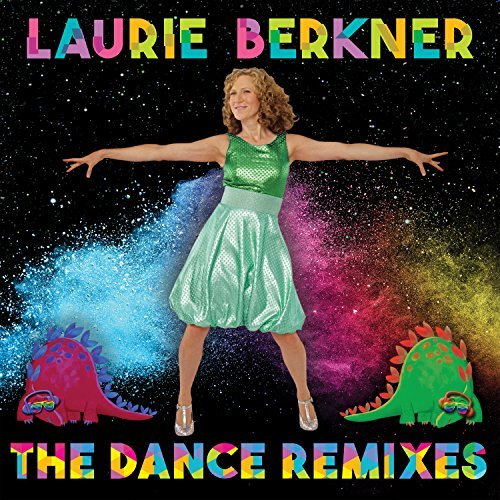 Laurie Berkner Band Dance Remixes