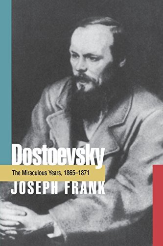 joseph-frank-dostoevsky-the-miraculous-years-1865-1871-revised