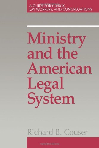 Richard B. Couser Ministry And The American Legal System