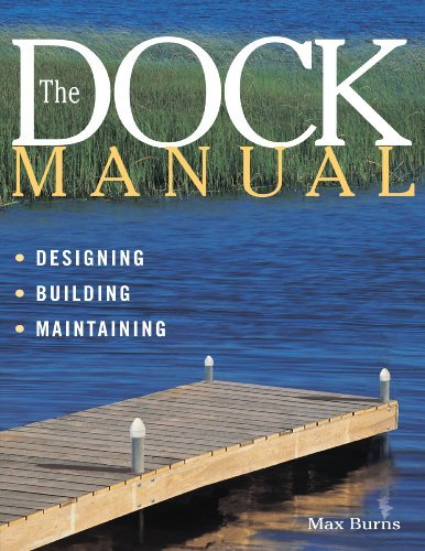 Max Burns The Dock Manual Designing Building Maintaining