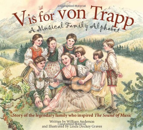 william-anderson-v-is-for-von-trapp-a-musical-family-alphabet