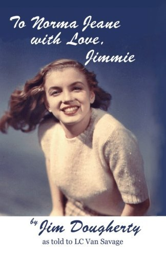 Jim Dougherty To Norma Jeane With Love Jimmie