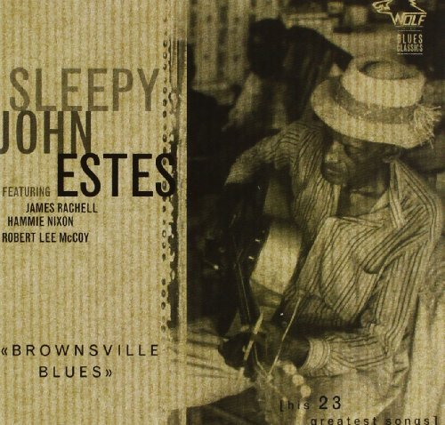 Sleepy John Estes Brownsville Blues Remastered