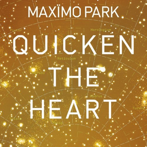 Maximo Park Quicken The Heart