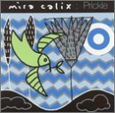 Mira Calix Prickle Ep