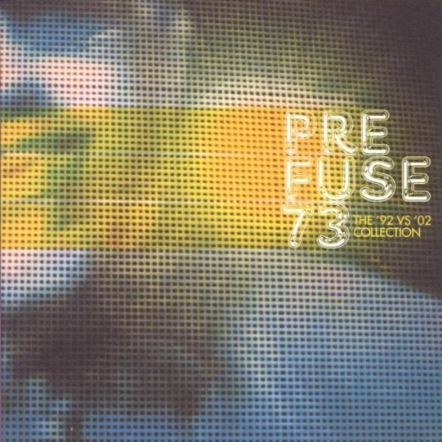 Prefuse 73 92 Vs. 02 Collection