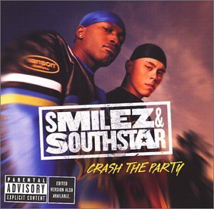 Smilez & Southstar Crash The Party Explicit Version