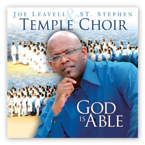 Joe & St. Stephen Temp Leavell God Is Able