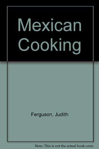 Judith Ferguson Mexican Cooking