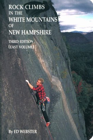 Ed Webster Rock Climbs In The White Mountains Of New Hampshir