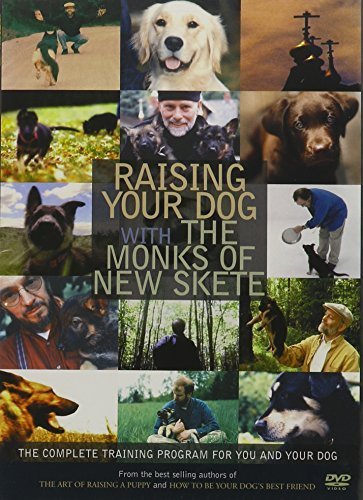 Monks Of New Skete Raising Your Dog With The Monks Of New Skete