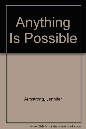 Jennifer Armstrong Anything Is Possible