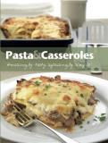 Parragon Books Love Food Editors Pasta & Casseroles (comfort Cooking) (love Food)