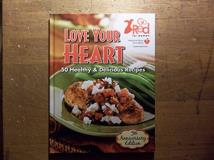 American Heart Association Love Your Heart 50 Healthy & Delicious Recipes
