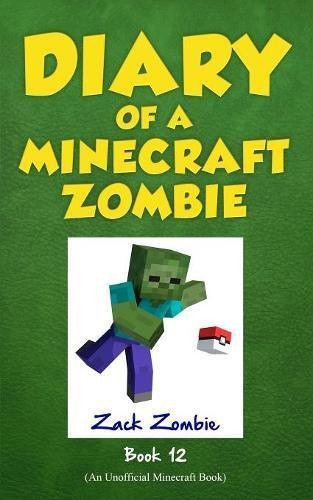 Zack Zombie Diary Of A Minecraft Zombie Book 12 Pixelmon Gone!
