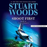 Stuart Woods Shoot First
