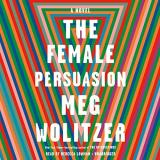 Meg Wolitzer The Female Persuasion