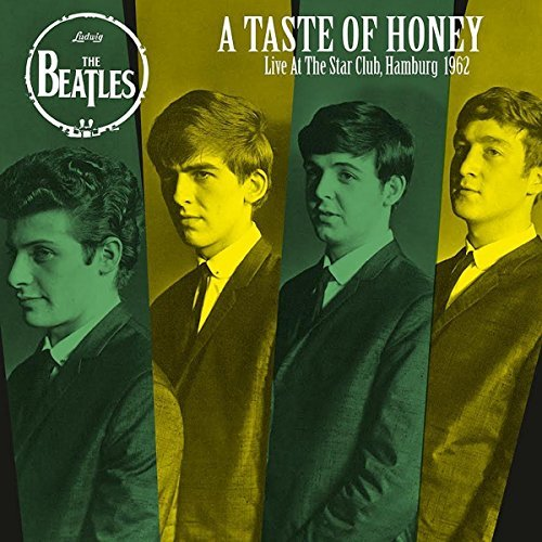 The Beatles A Taste Of Honey Live At The Star Club Hamburg 1962 Lp