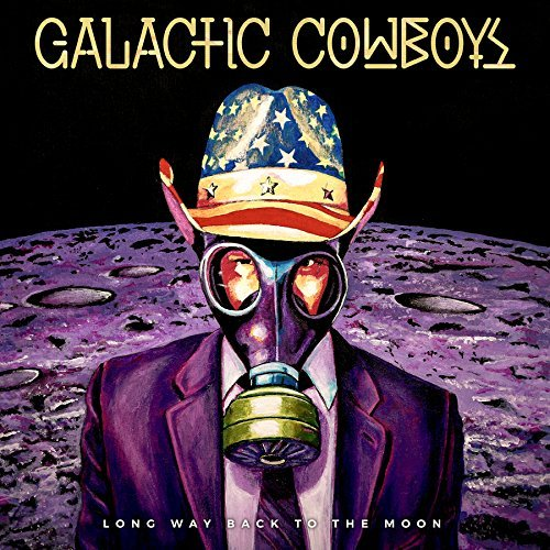 Galactic Cowboys Long Way Back To The Moon
