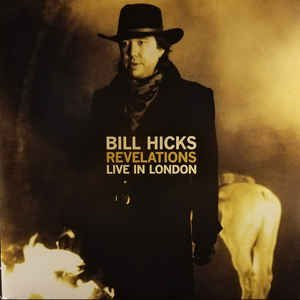 Bill Hicks Revelations Live In London Black Friday Exclusive
