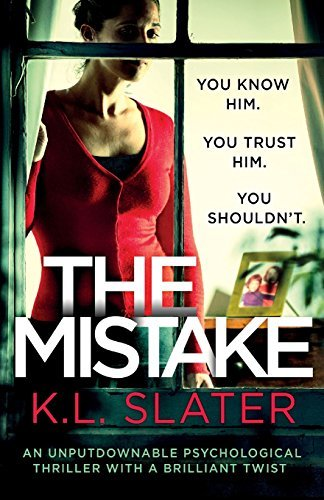 k-l-slater-the-mistake-an-unputdownable-psychological-thriller-with-a-br