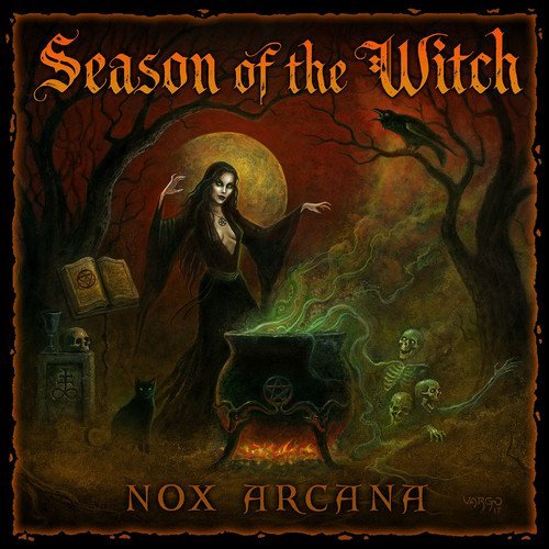 Nox Arcana Season Of The Witch