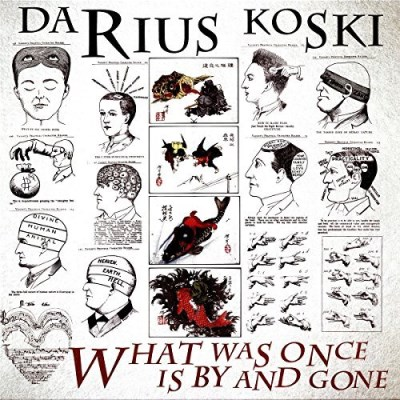 Darius Koski What Was Once Is By & Gone