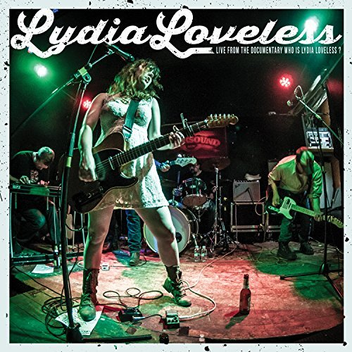 Lydia Loveless Live From The Documentary Who Is Lydia Loveless? Lp DVD