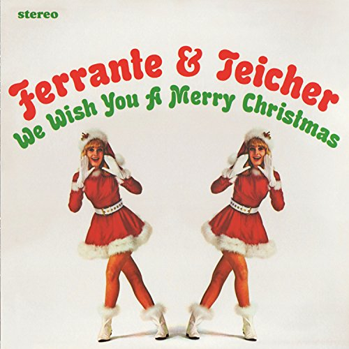 Ferrante & Teicher We Wish You A Merry Christmas