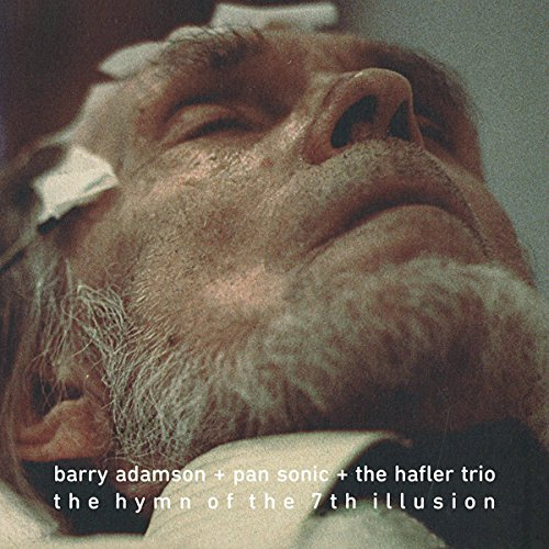 Barry Adamson + Pan Sonic + The Hafler Trio The Hymn Of The 7th Illusion Lp