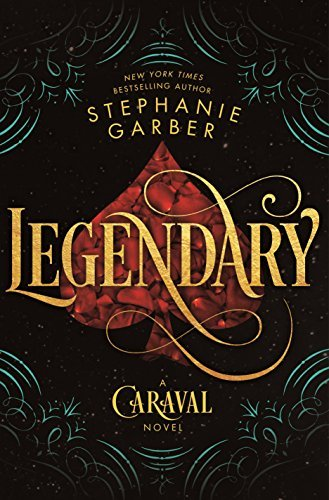 Stephanie Garber Legendary Caraval Book Two